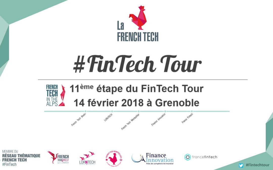 Fintech Tour 2018-2019 I Grenoble I 14 fev, 19