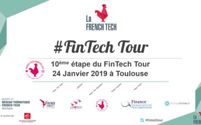 Fintech Tour 2018-2019 I Toulouse I 24 janv, 19
