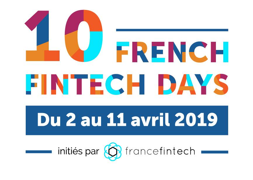 Les 10 FRENCH FINTECH DAYS I 2 au 11 avril, 19
