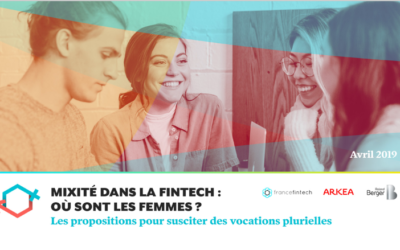 MIXITY STUDY IN FINTECH: WHERE ARE THE WOMEN? Proposals to encourage plural vocations