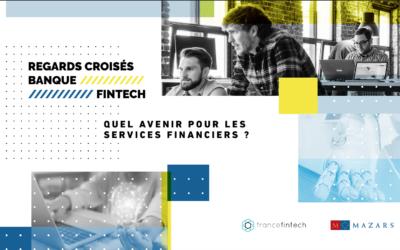 """Etude """"Regards croisés : Banque & Fintech"""""""
