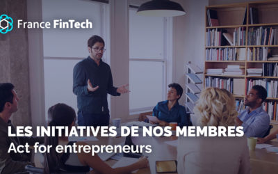 Initiative de nos membres : Act for Entrepreneurs