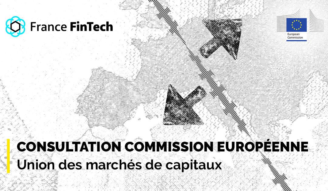 Consultation Commission européenne – Union des marchés de capitaux