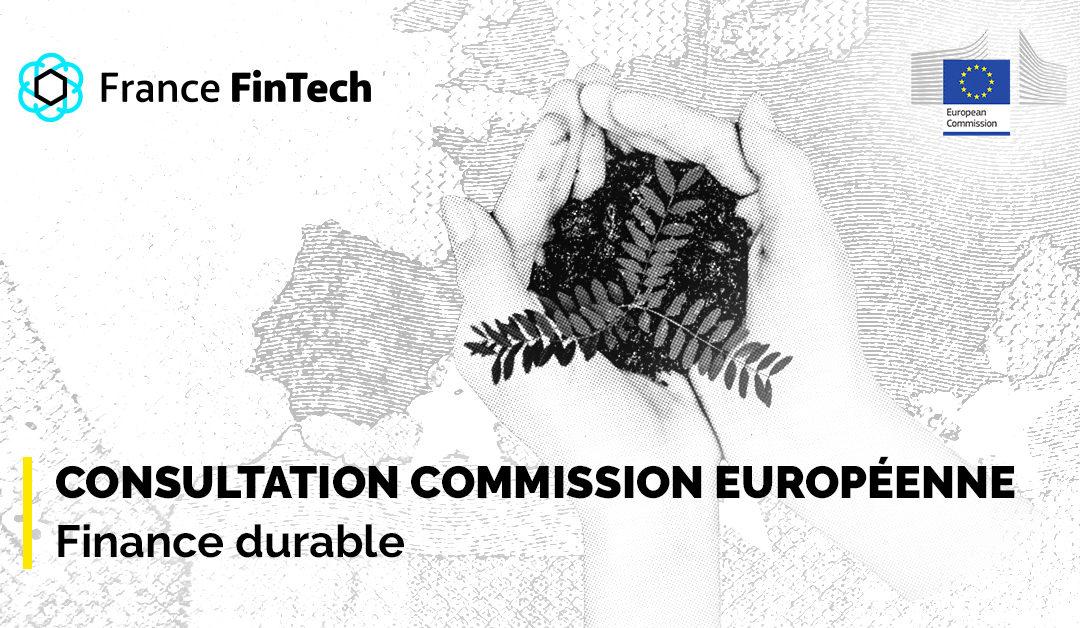 Consultation Commission européenne – Finance durable