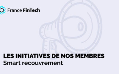 Initiative de nos membres : Smart Recouvrement