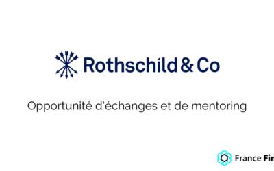 Rothschild & Co : opportunité d'échanges et de mentoring