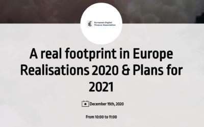 """European Digital Finance Association – """"Une véritable empreinte en Europe, réalisations 2020 & projets pour 2021"""""""
