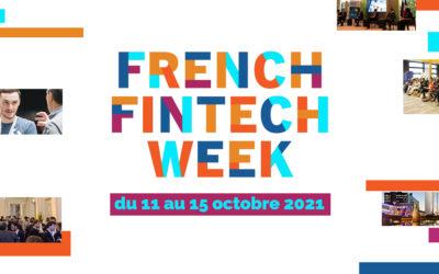 Le Swave, France FinTech, l'ACPR et l'AMF se fédèrent pour organiser la première FRENCH FINTECH WEEK