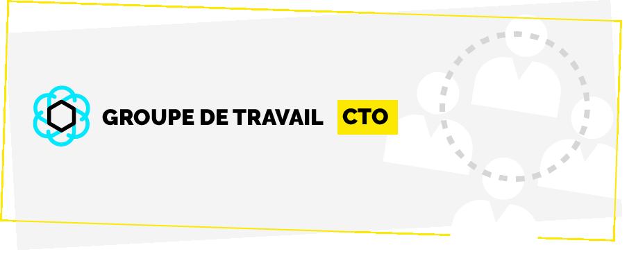 Groupe de travail : CTO