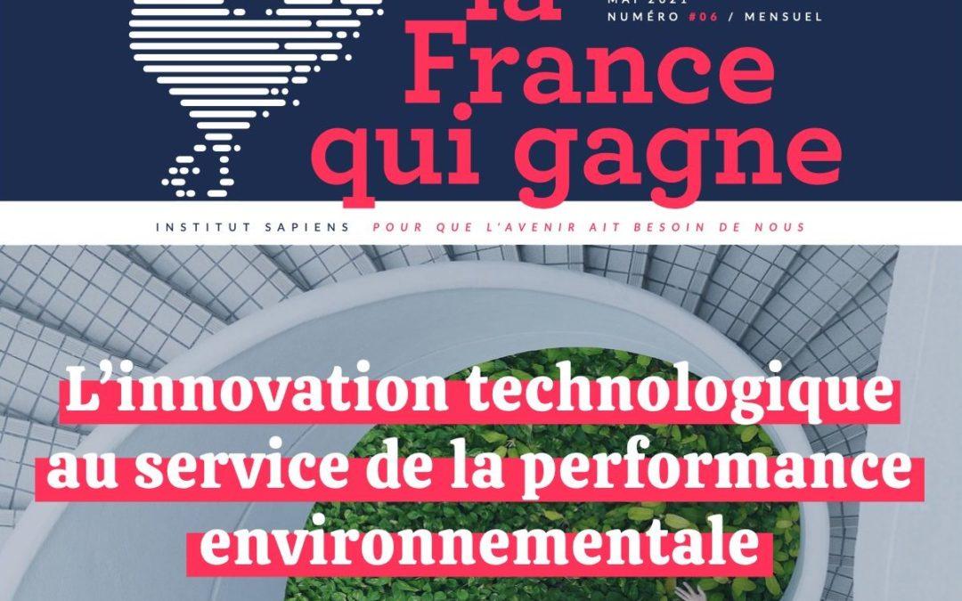 France qui gagne #6 – L'innovation technologique au service de la performance environnementale