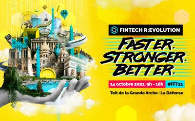 France FinTech présente la 6ᵉ édition de son grand événement annuel : FINTECH R:EVOLUTION • #FFT21